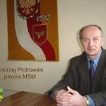 Prezes Młodzieżowej Spółdzielni Mieszkaniowej - Andrzej Piotrowski